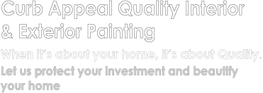 When It's about your home... It's about Quality.  True Quality Painting & Siding provides excellence in service while we beautify and protect your home.